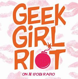 Show art for the Geek Girl Riot
